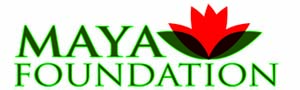 MAYA FOUNDATION